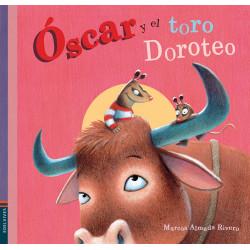 Óscar y el toro Doroteo