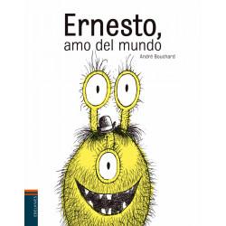 Ernesto, amo del mundo