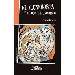 El Ilusionista Y El Ojo Del...