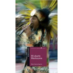 Mi Abuelo Moctezuma