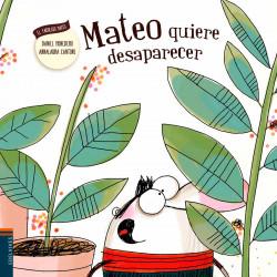 Mateo quiere desaparecer