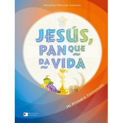 Jesús, Pan que da Vida. Mi...
