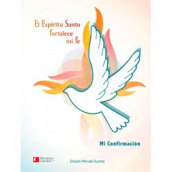 El Espíritu Santo fortalece...